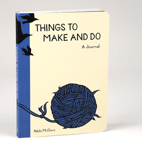 Things To Make And Do - Nikki McClure